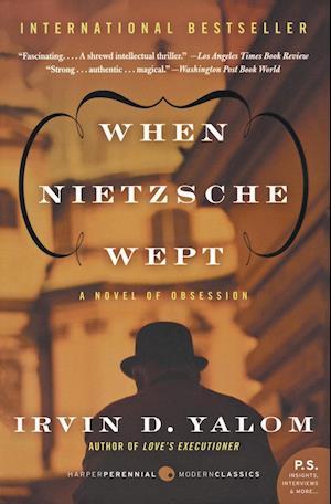 When Nietzsche Wept af Irvin D Yalom