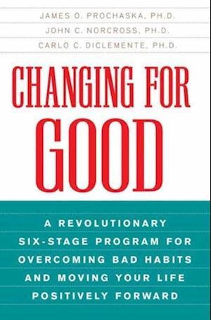Changing for Good af John C. Norcross