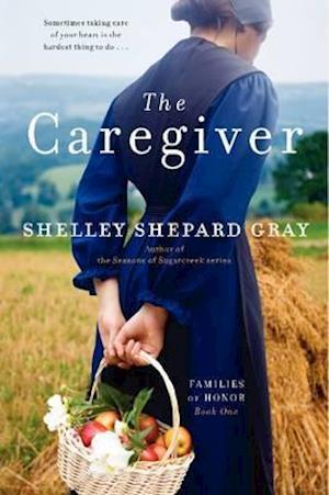The Caregiver af Shelley Shepard Gray