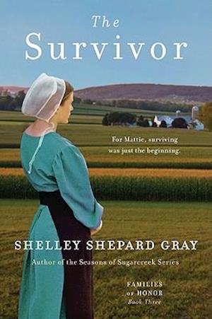 The Survivor af Shelley Shepard Gray