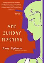 One Sunday Morning af Amy Ephron