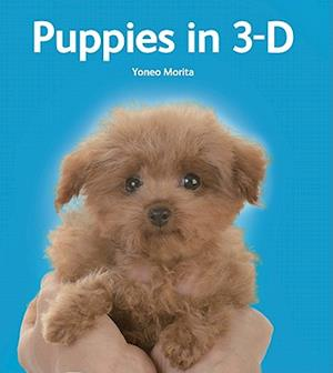 Puppies in 3-D [With 3-D Viewer] af Yoneo Morita