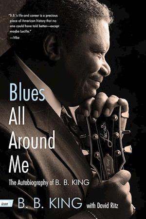 Blues All Around Me af David Ritz, B B King