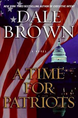 Bog, paperback A Time for Patriots af Dale Brown