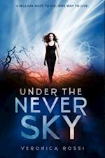 Under the Never Sky (The Under the Never Sky Trilogy)