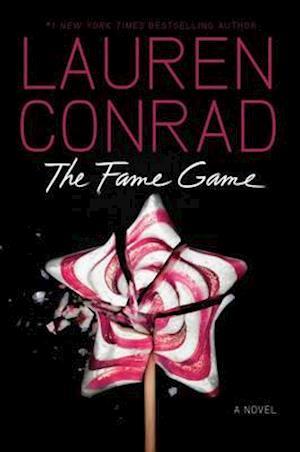 The Fame Game af Lauren Conrad