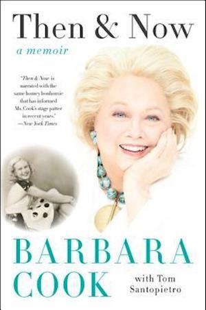Bog, paperback Then and Now af Barbara Cook, Tom Santopietro