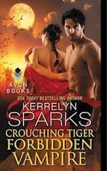Crouching Tiger, Forbidden Vampire (Love at Stake)