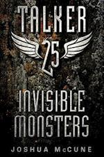 Invisible Monsters (Talker 25)