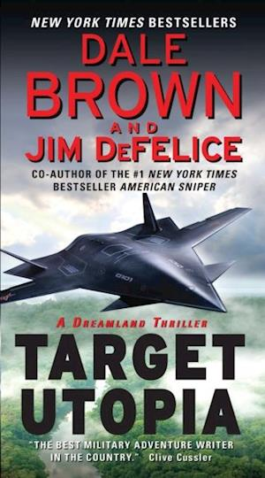 Target Utopia: A Dreamland Thriller af Dale Brown
