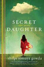 Secret Daughter af Shilpi Somaya Gowda