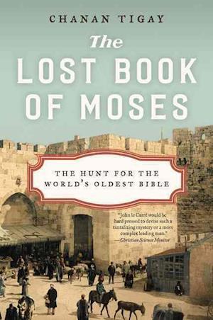 Bog, paperback The Lost Book of Moses af Chanan Tigay