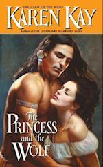 Princess and the Wolf af Karen Kay