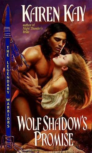 Wolf Shadow's Promise af Karen Kay