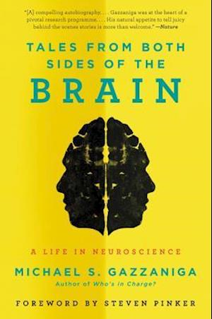 Tales from Both Sides of the Brain af Michael S. Gazzaniga