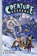 Creature Keepers and the Burgled Blizzard-Bristles (Creature Keepers)