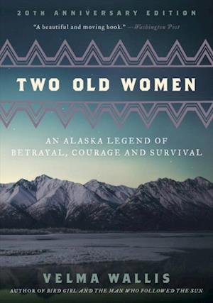 Two Old Women af Velma Wallis