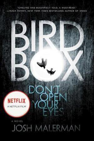 Bird Box af Josh Malerman