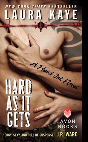 Hard As It Gets af Laura Kaye