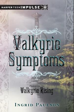 Valkyrie Symptoms af Ingrid Paulson