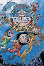 20,000 Nerds Under the Sea (The Nerdy Dozen)
