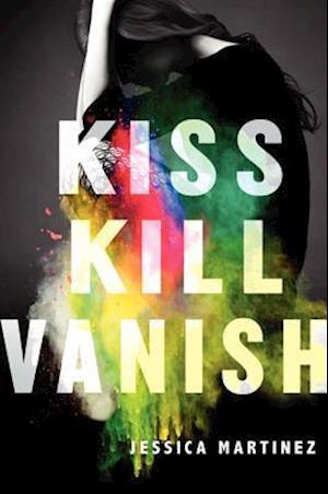 Kiss Kill Vanish af Jessica Martinez