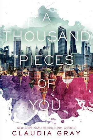 A Thousand Pieces of You af Claudia Gray