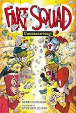 Underpantsed! (Fart Squad)