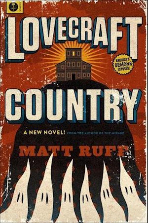Lovecraft Country af Matt Ruff