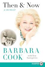 Then and Now af Barbara Cook