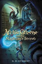 Archie Greene and the Magician's Secret (Archie Greene)
