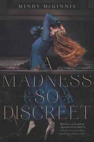 A Madness So Discreet af Mindy Mcginnis