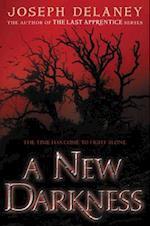 A New Darkness (New Darkness)