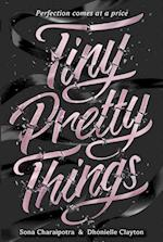 Tiny Pretty Things af Dhonielle Clayton