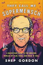 They Call Me Supermensch