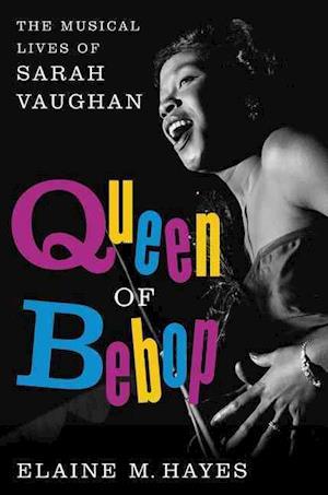 Bog, hardback Queen of Bebop af Elaine M. Hayes