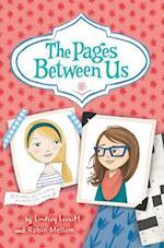 The Pages Between Us af Lindsey Leavitt