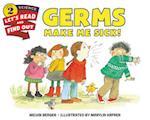 Germs Make Me Sick! af Melvin Berger
