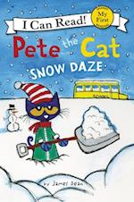 Snow Daze (Pete the Cat My First I Can Read)