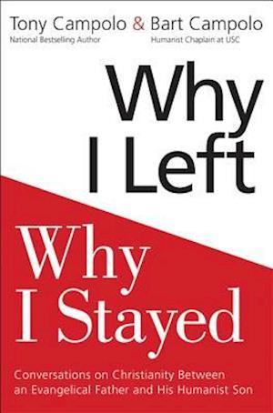 Bog, hardback Why I Left, Why I Stayed af Anthony Campolo