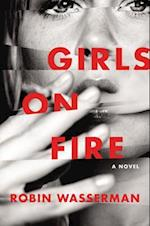 Girls on Fire af Robin Wasserman