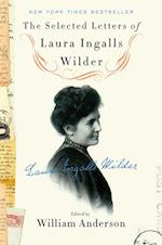 The Selected Letters of Laura Ingalls Wilder af William Anderson