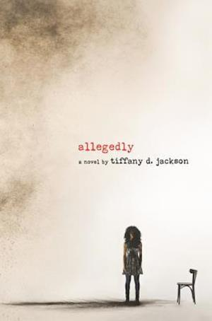 Allegedly af Tiffany D. Jackson