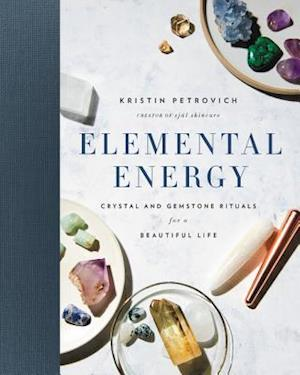 Bog, hardback Elemental Energy af Kristin Petrovich