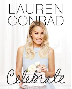 Lauren Conrad Celebrate af Lauren Conrad