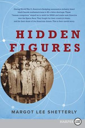Hidden Figures af Margot Lee Shetterly