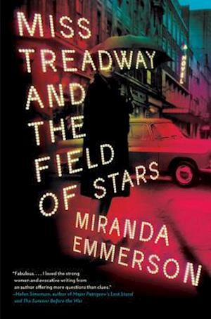 Miss Treadway and the Field of Stars af Miranda Emmerson