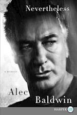 Nevertheless af Alec Baldwin
