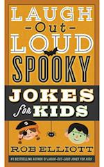 Laugh-Out-Loud Spooky Jokes for Kids (Laugh out loud Jokes for Kids)