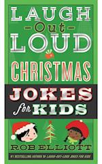 Laugh-Out-Loud Christmas Jokes for Kids (Laugh out loud Jokes for Kids)